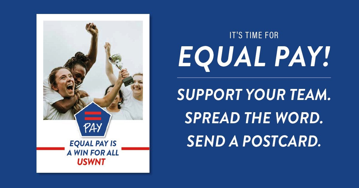 Equal Pay – a game that matters for the USWNT and all of us : WomensSoccer