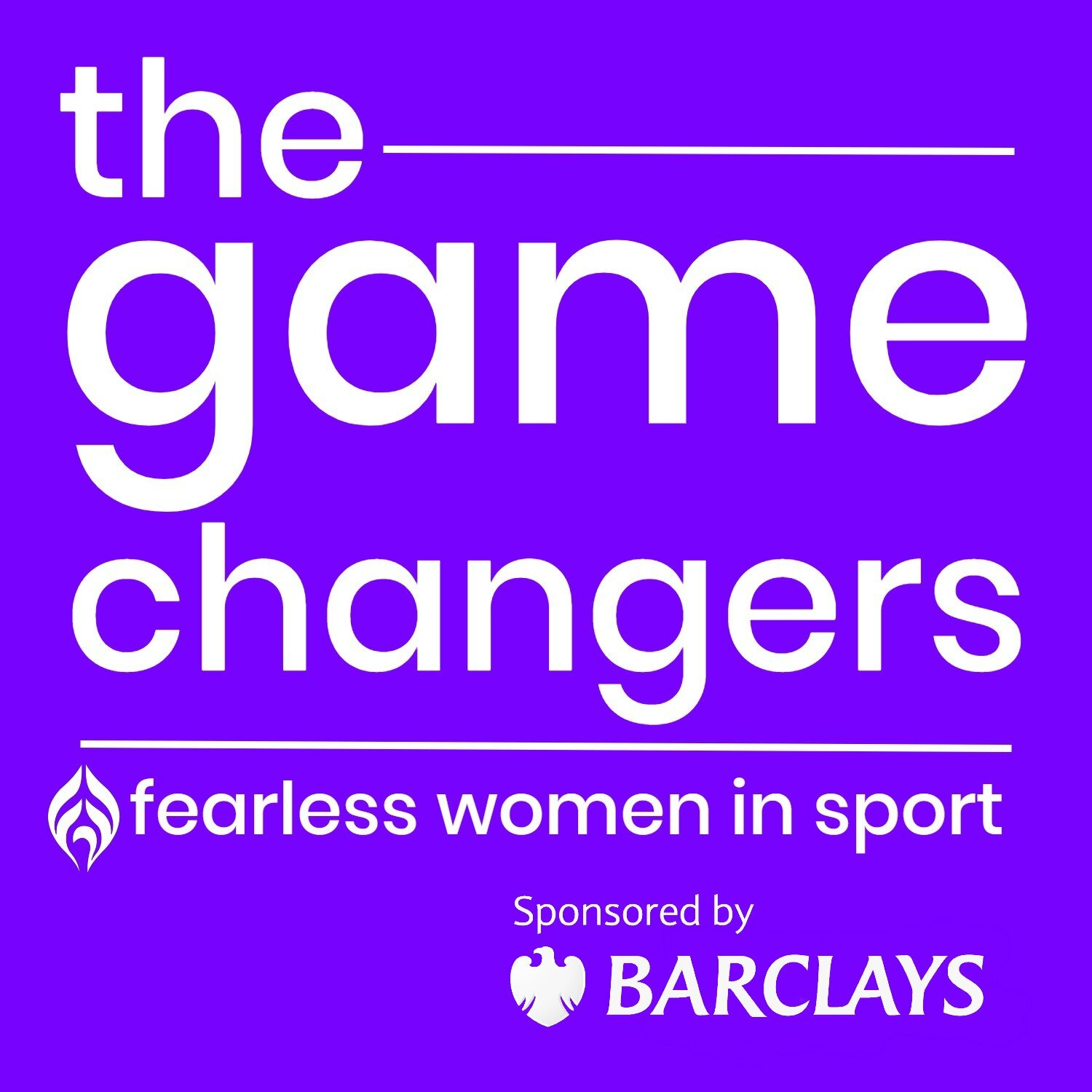 Barclays to sponsor series six of The Game Changers Inspirational podcast returns with eight 'fearless women in football'