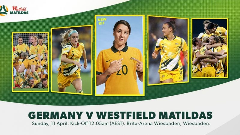 Westfield Matildas to return to international action against Germany : WomensSoccer